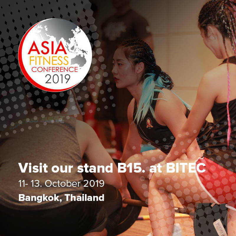 Meet us at Asia Fitness Conference 11-13. October 2019 in Bangkok, Thailand